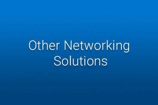 Other Networking Solutions