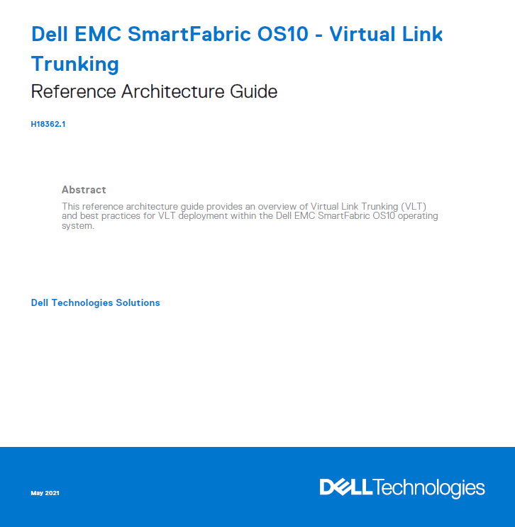 Dell EMC SmartFabric OS10 - Virtual Link Trunking - Reference ...
